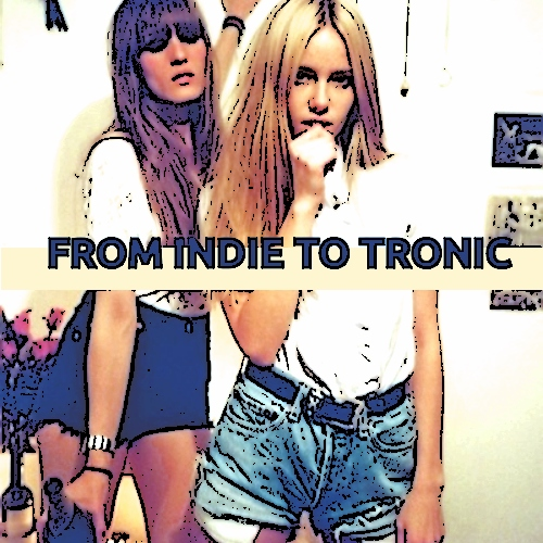 FROM INDIE TO TRONIC 4 SV