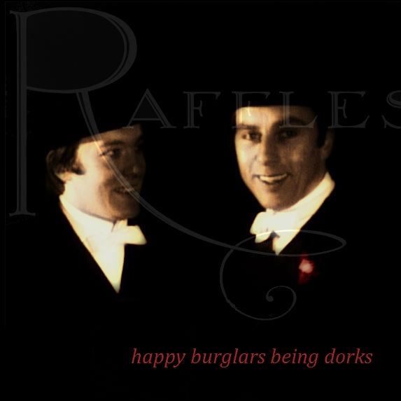 happy burglars being dorks