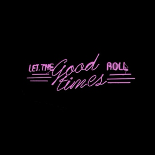 Let The Good Times Roll (NYE Mix)