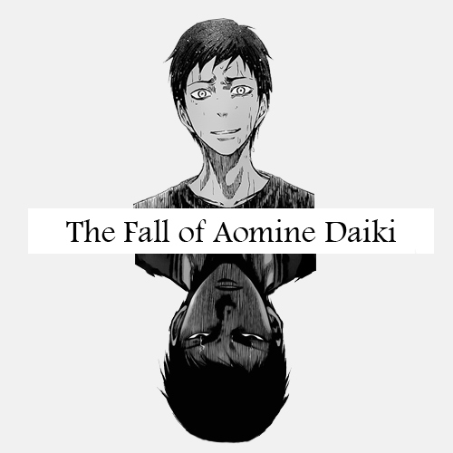 the fall of aomine daiki.