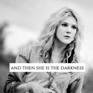 and then she is the darkness