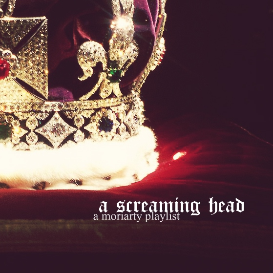 a screaming head // moriarty fanmix