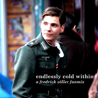 endlessly cold within