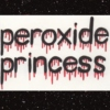 peroxide princess