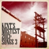 Kent's Mostest 2013: Songs 3