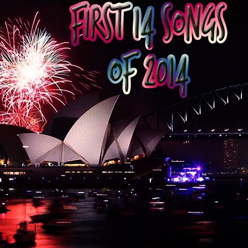 First 14 Songs of 2014