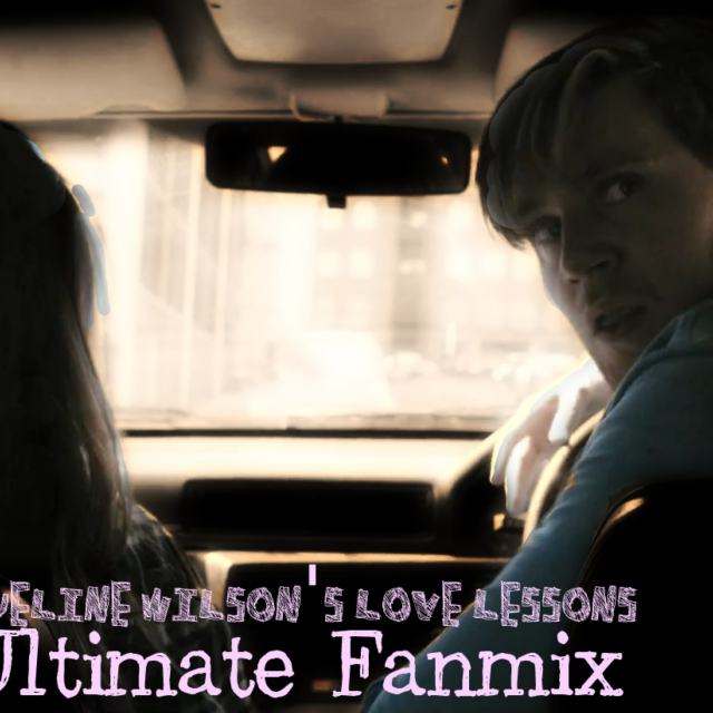 Unofficial Love Lessons fanmix //long version//