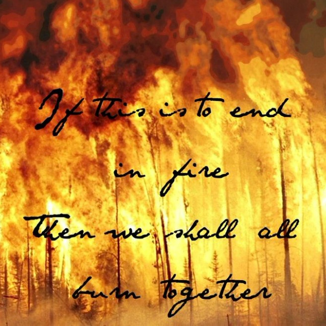 If fire rises, then we all burn together