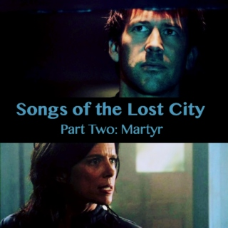 Songs of the Lost City: Martyr