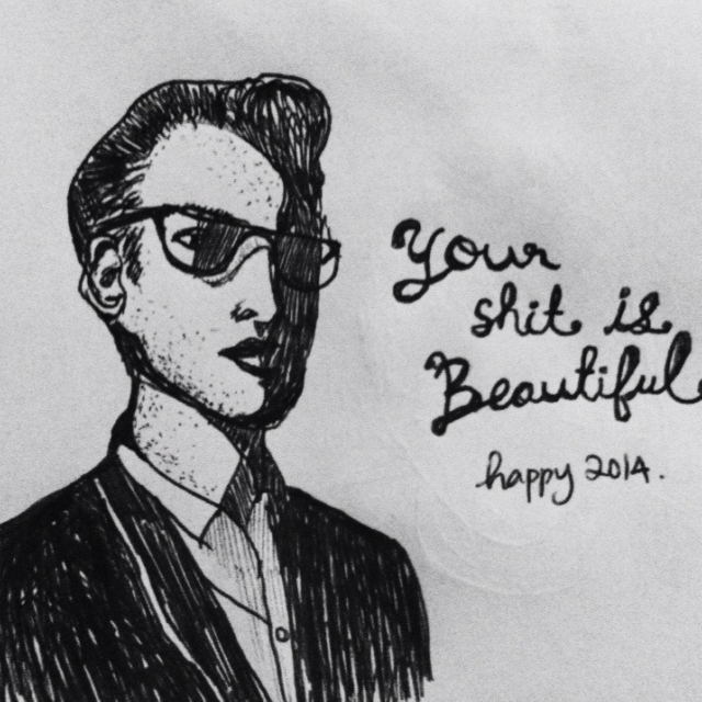Your Shit is Beautiful.