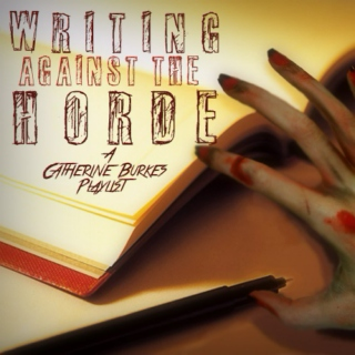 Writing Against The Horde
