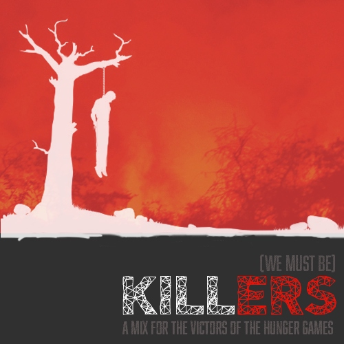(We Must Be) Killers