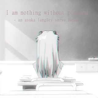 I am nothing without pretend