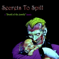 """Secrets To Spill: A """"Death Of The Family"""" Fanmix"""