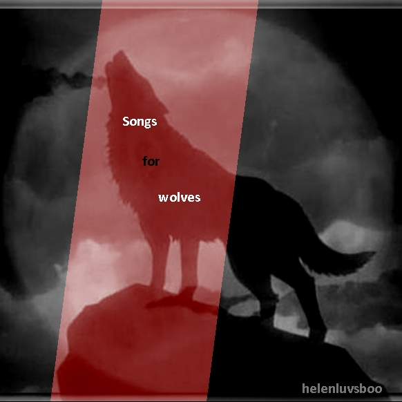 Songs for Wolves