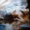 HUSTLA CHICKS