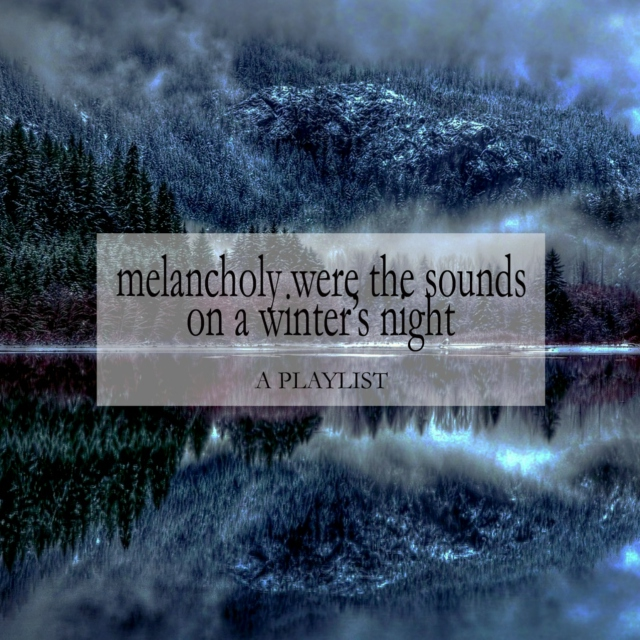 melancholy were the sounds on a winter's night