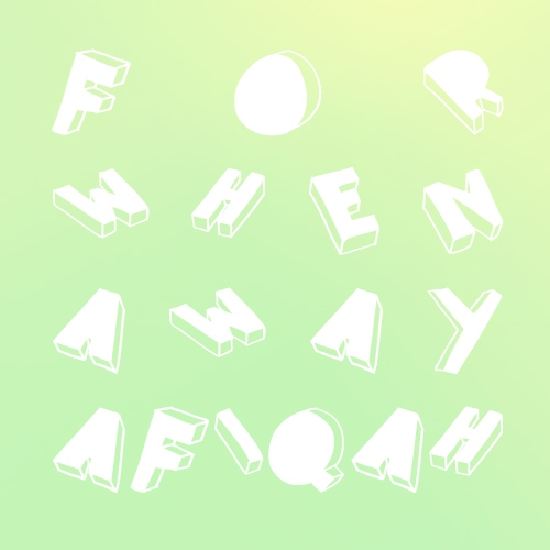 For When Away, A