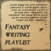 Fantasy Writing Playlist