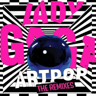 ARTPOP: The Remixes