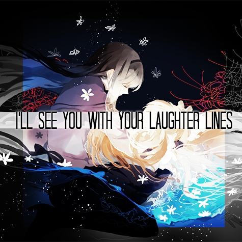 i'll see you with your laughter lines