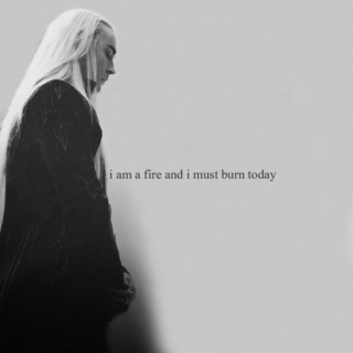 i am a fire and i must burn today