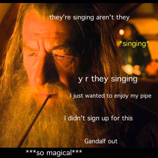 One does not simply NOT sing whilst walking to Erebor.
