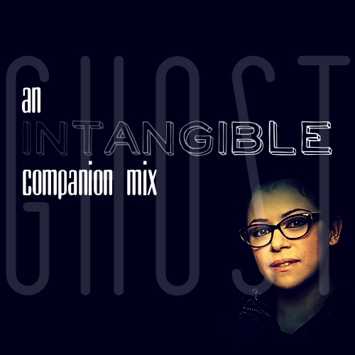 Ghost: an Intangible companion mix