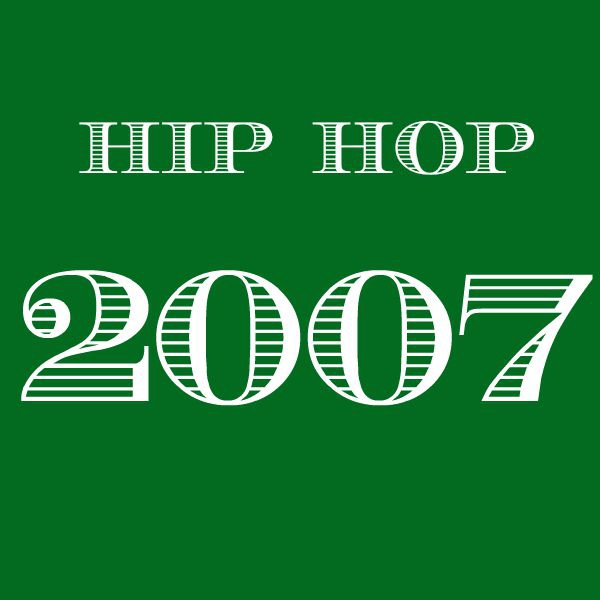 2007 Hip Hop - Top 20