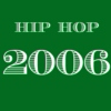 2006 Hip Hop - Top 20
