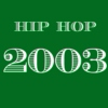 2003 Hip Hop - Top 20