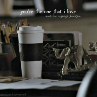 you're the one that i love