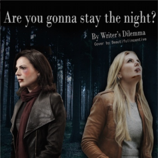 Are You Gonna Stay The Night?