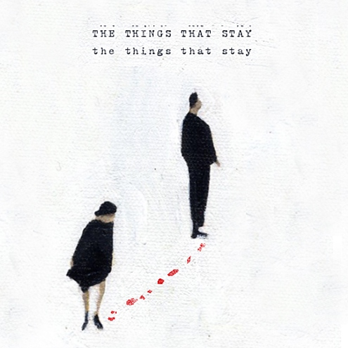 The Things That Stay