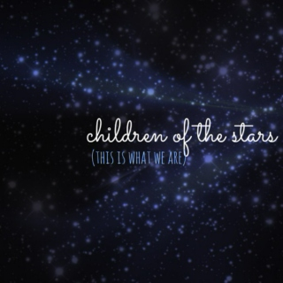 ☆children of the stars☆