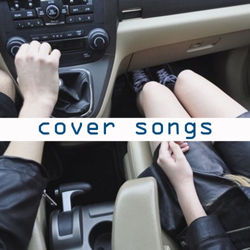 ♫cover songs♫