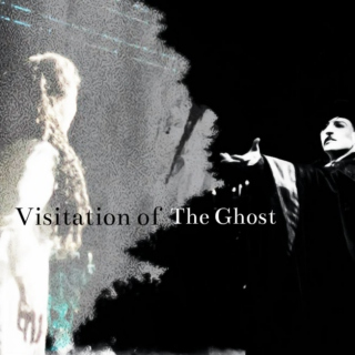 Visitation of The Ghost