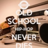 Never Ending Old School Hip-Hop