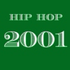 2001 Hip Hop - Top 20