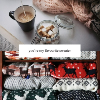 you're my favourite sweater