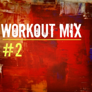 Workout Mix #2