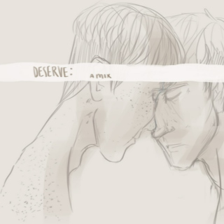 deserve [a jeanmarco mix]