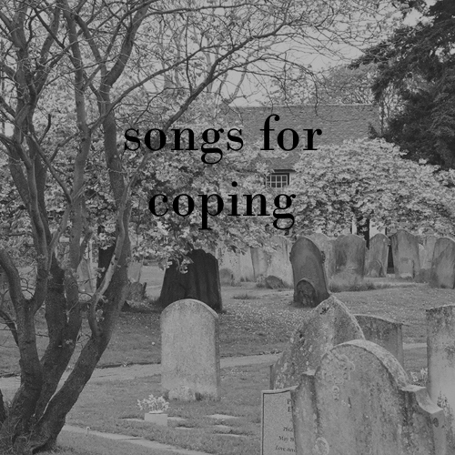 songs for coping