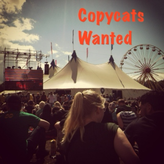 Copycats Wanted