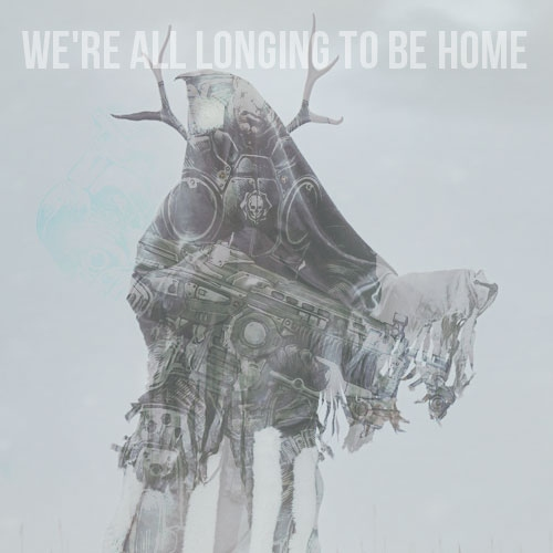 We're all longing to be home