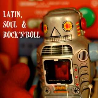 Latin, Soul & Rock'n'Roll