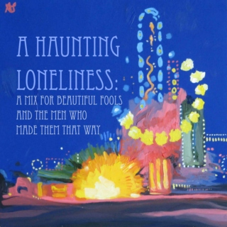 A Haunting Loneliness