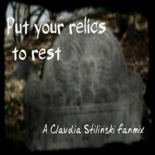 Put Your Relics To Rest