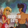 Brighter Days | Ikki/Esmeralda