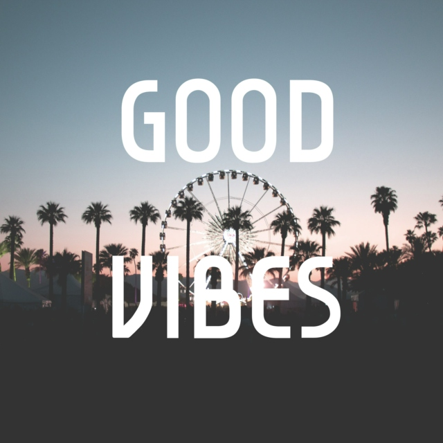 how to get good vibes